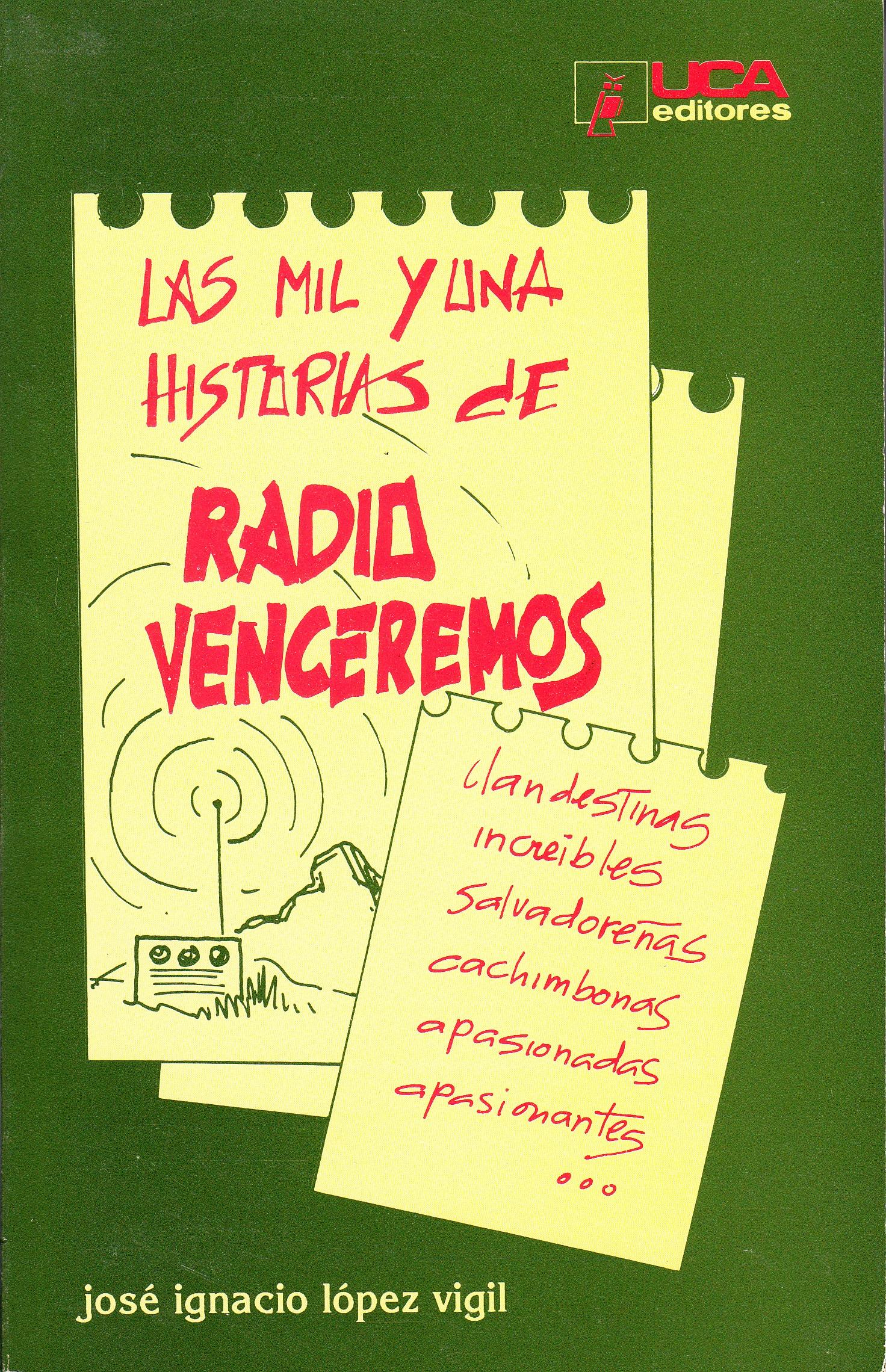 Resultado de imagen para caratula libro 1000 historias de la radio venceremos