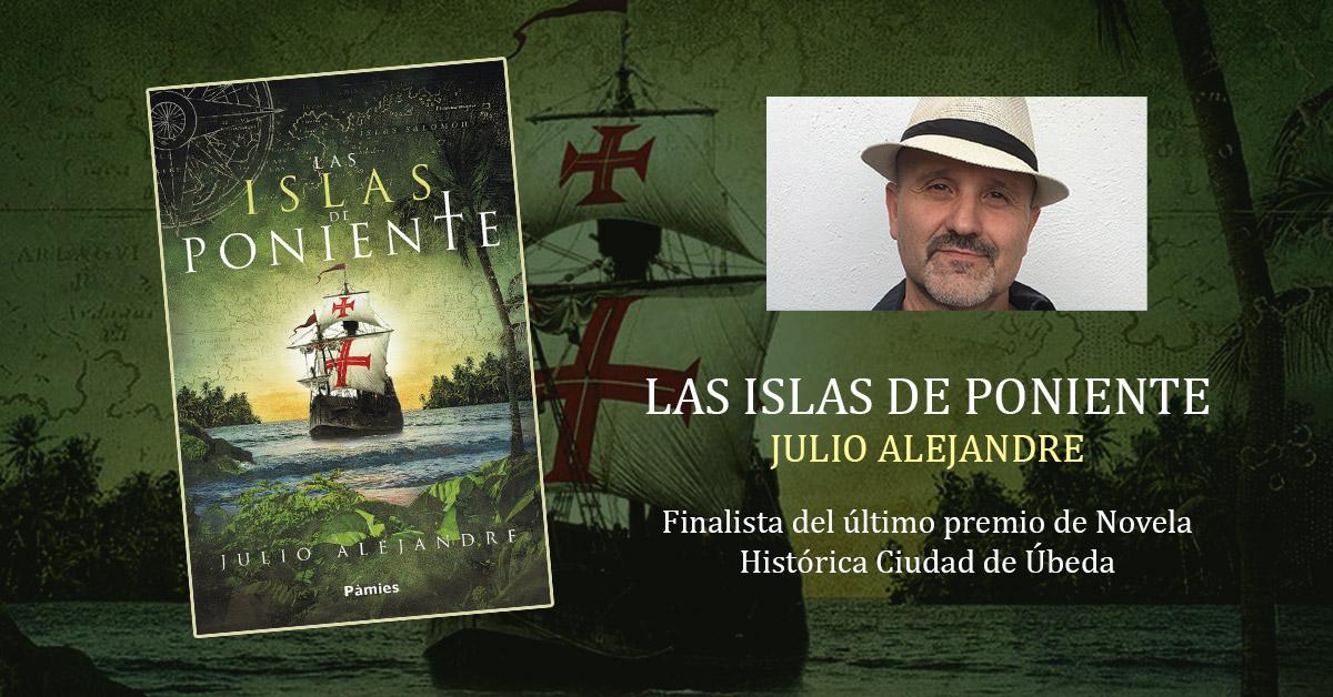 LAS-ISLAS-DE-PONIENTE-JULIO-ALEJANDRE-BLOG